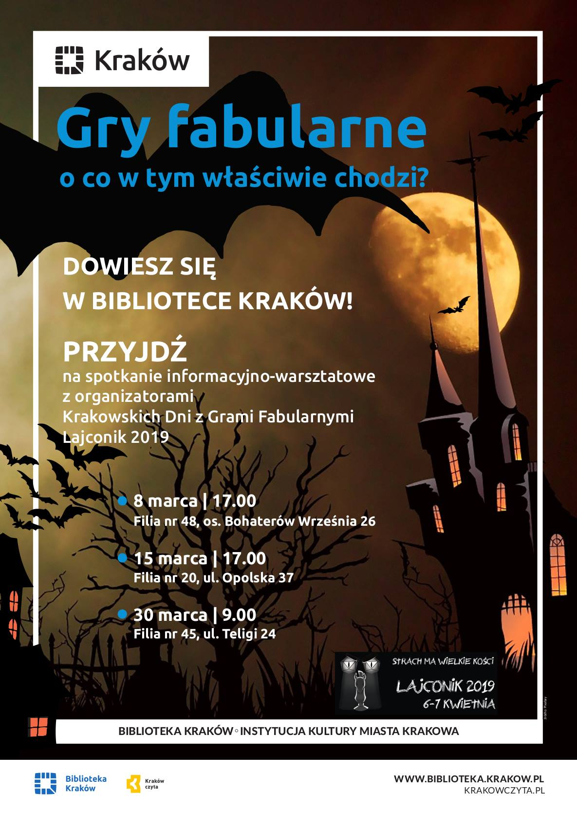 Poster promoting RPG meetings in Krakow City Library. Picture shows an old castle, full moon and a few bats flying. There is a title in Polish which means