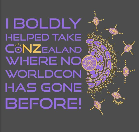 Violet inscription on a black background. Inscription states: 'I boldly helped take CoNZealand where no worldcon has gone before'. Next to the inscription there is a semicircular graphic. Letters 'N' and 'Z' in convention name are in yellow.