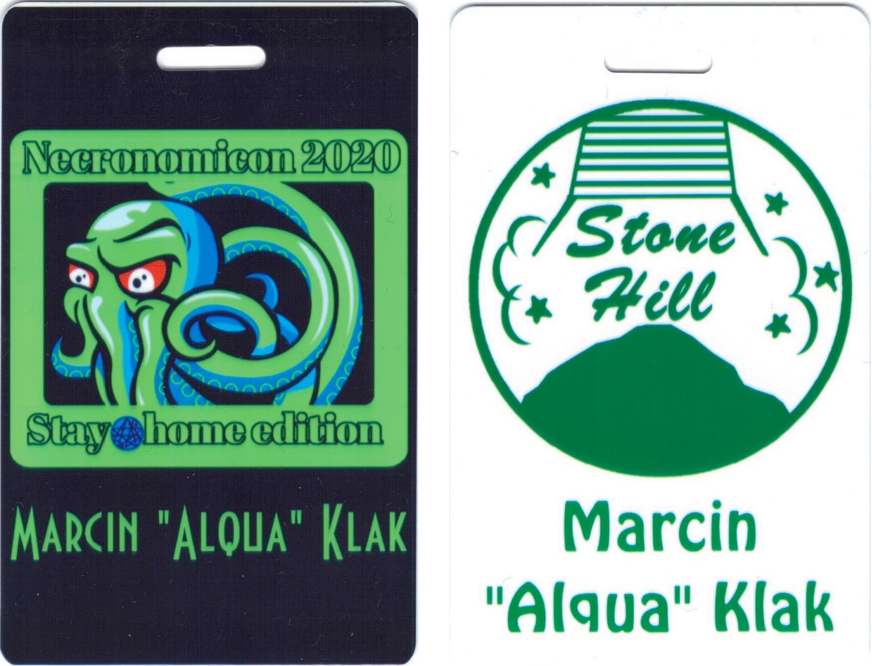 Two sides of the badge are visible. The first one shows Cthulhu on the black background. There is a frame around Cthulhu with inscription Necronomicon 2020 Stay @home edition. Second shows green graphic on white background. The graphic is a circle with a hill and lower part of starting rocket. There is inscription 'Stone Hill'. Bottom part of each side of the badge has green inscription 'Marcin 'Alqua' Klak'.