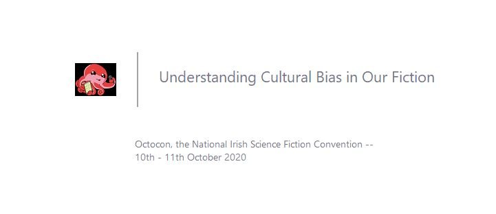 Screenshot from Zoom showing small Octopus and the name of the talk 'Understanding Cultural Bias in our Fiction'.