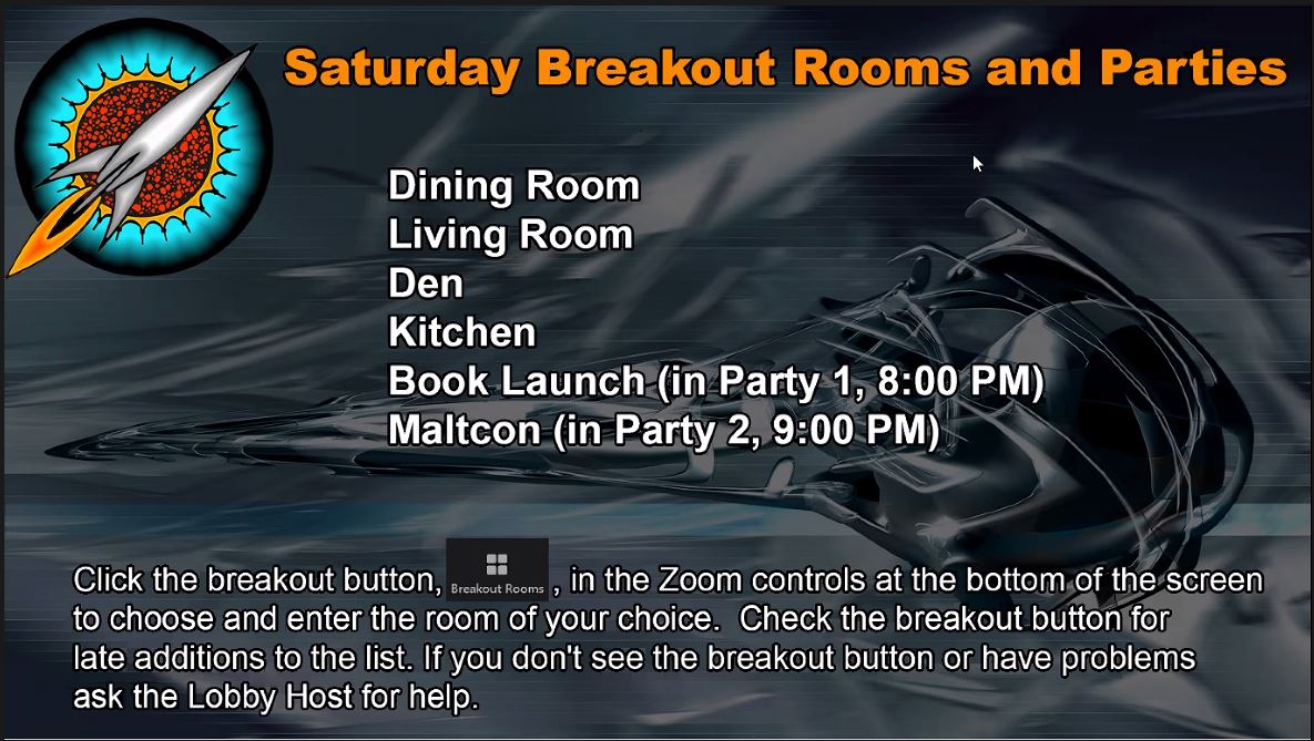 Screenshot from Zoom. It starts with 'Saturday Breakout Rooms and Parties'. Below is the list of available rooms and description how to use it. In the background there is a picture of some futuristic airship.