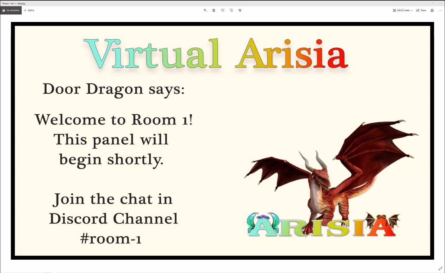 Screenshot from Zoom. Heading is in big rainbow letters: 'Virtual Arisia' below is a picture of Dragon and text 'Door Dragon says: Welcome to Room 1! This panel will begin shortly. Join the chat in Discord Channel #room-1'.
