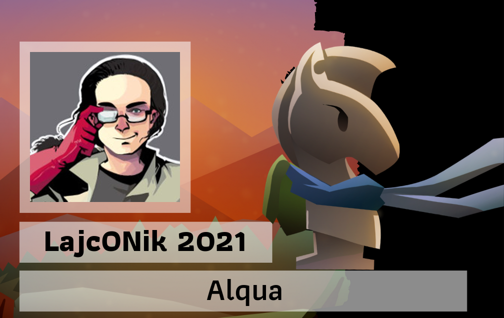 Convention badge. To the left there is a picture of a person in glasses. To the right there is a chess knight with scarf and backpack. Below is the text 'LajcONik 2021' ane below 'Alqua'.