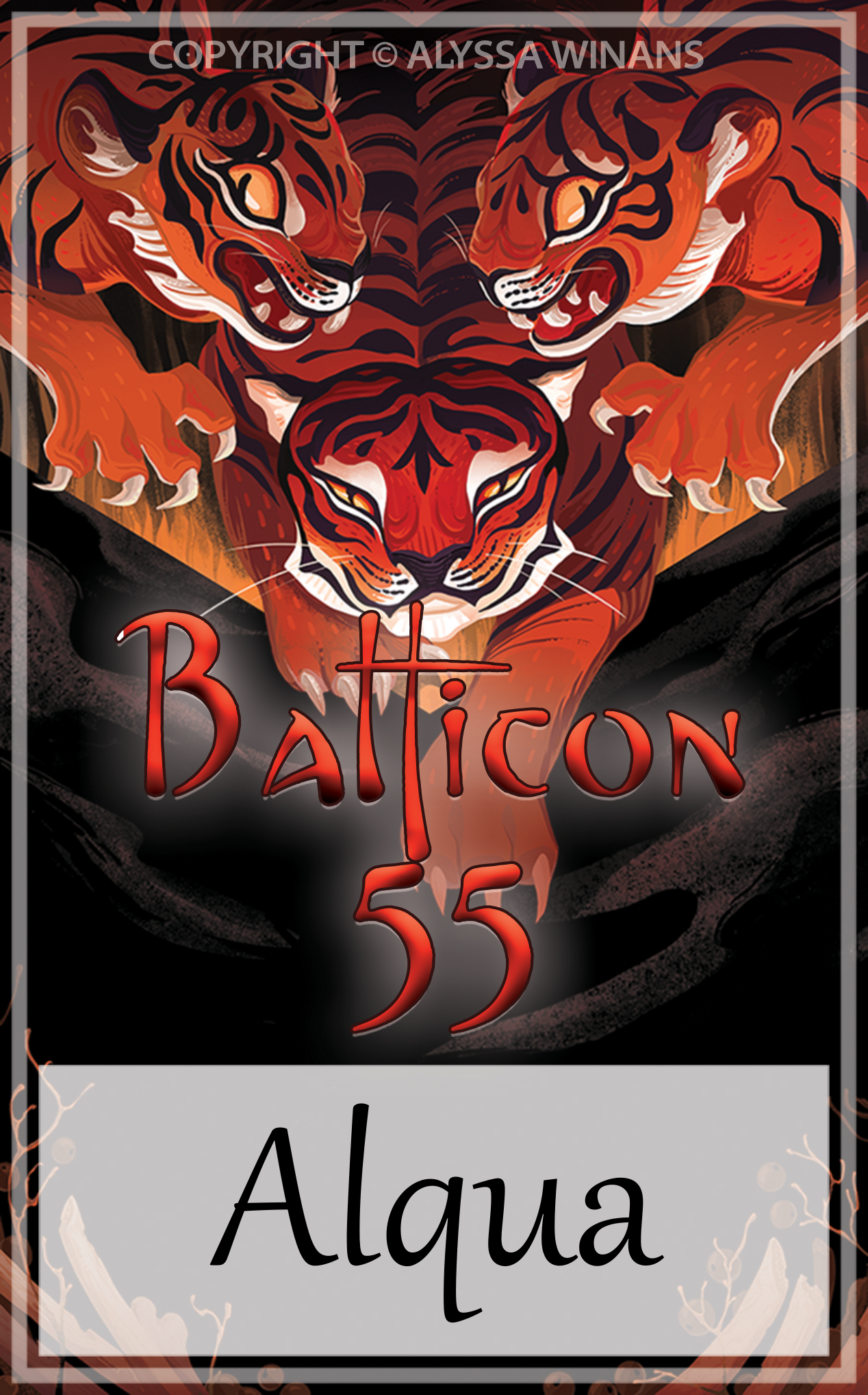 Convention Badge showing three tigers. The inscriptions top to bottom are: 'Copyright Alyssa Winans', 'Balticon 55', and 'Alqua'.