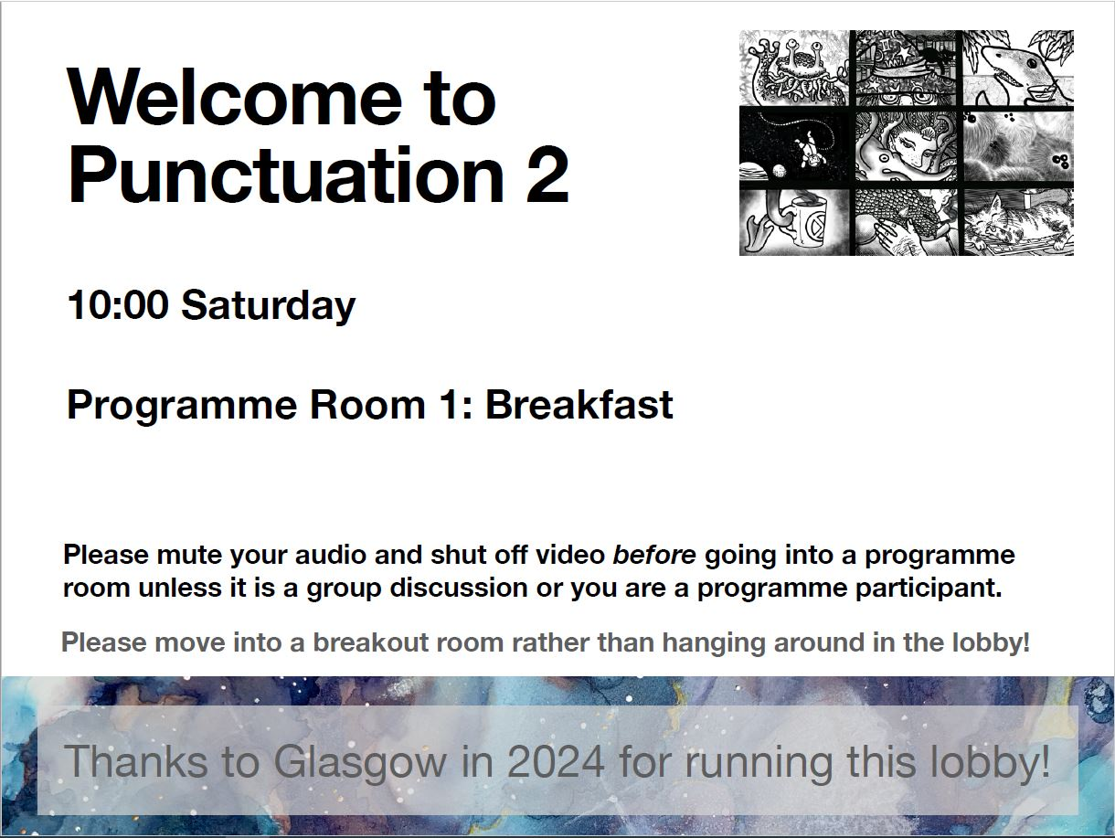 Slide is mainly white with black inscriptions. To the top right corner there is a black and white convention logo. At the bottom there is a colour rectangle stating 'Thanks to Glasgow in 2024 for running this lobby!'. The main text starts with 'Welcome to Punctuation 2' below there is more text in a smaller font.